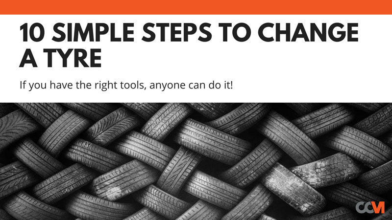 10 Simple Steps to Change A Tyre