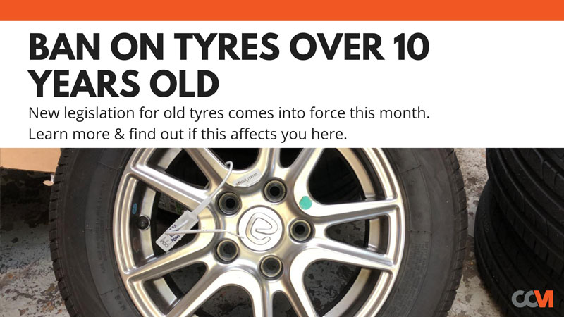 Ban on Tyres Over 10 Years Old