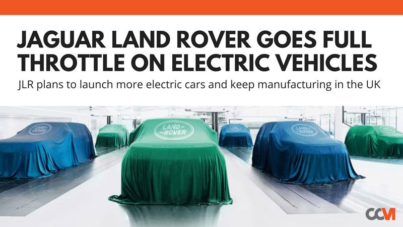 Jaguar Land Rover Goes Full Throttle on Electric Vehicles